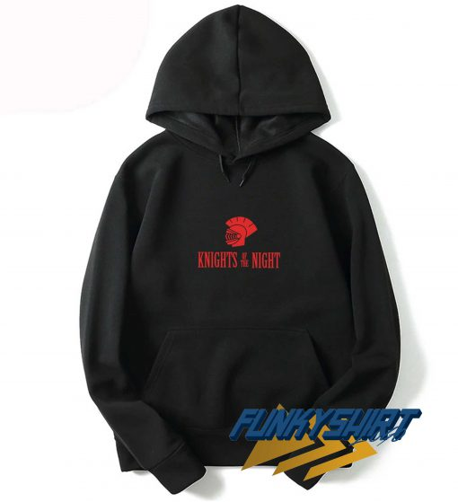 Knights Of The Night Hoodie