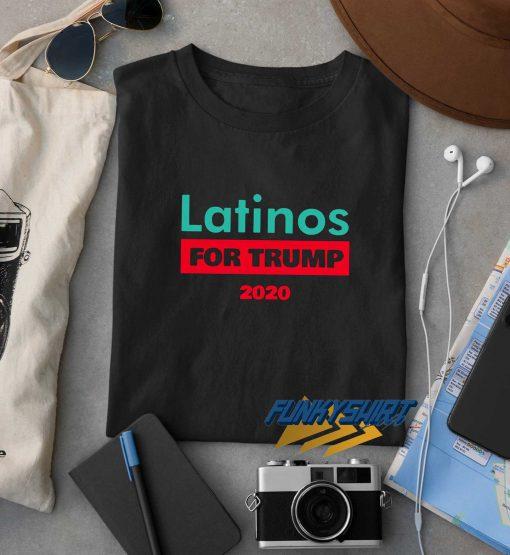 Latinos For Trump 2020 Logo t shirt