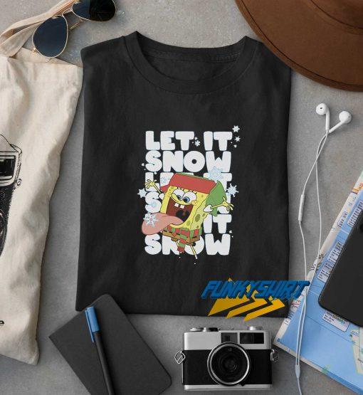 Let It Snow Spongebob t shirt