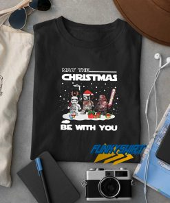 May The Christmas Be With You t shirt