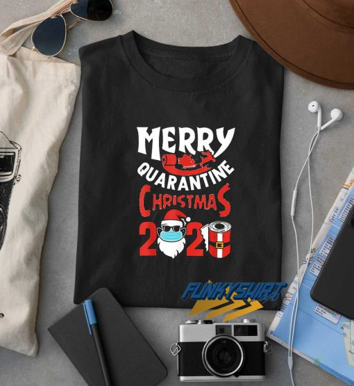 Merry Christmas Quarantine 2020 t shirt