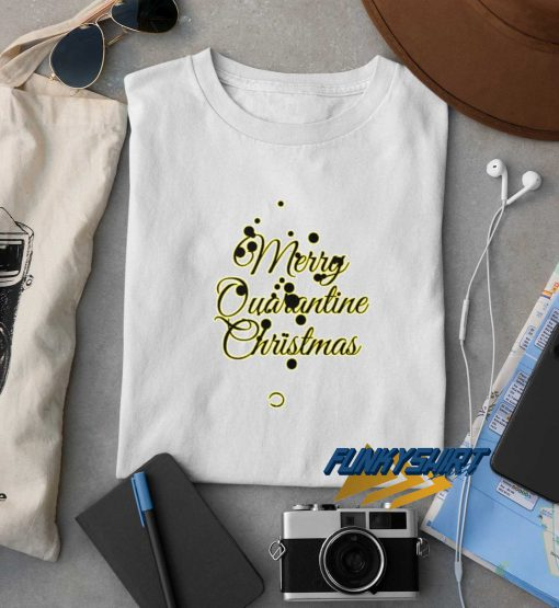 Merry Quarantine Christmas t shirt