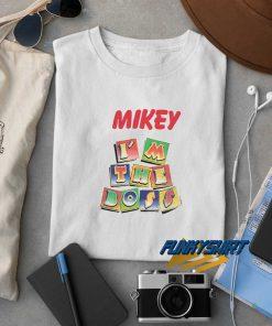 Mikey Im The Boss t shirt