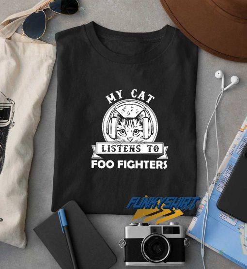 My Cat Listens To Foo Fighters t shirt