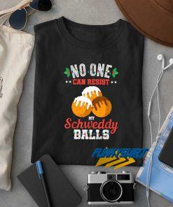 My Schweddy Balls t shirt