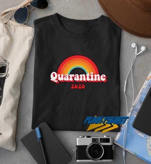 Rainbow Quarantine 2020 t shirt