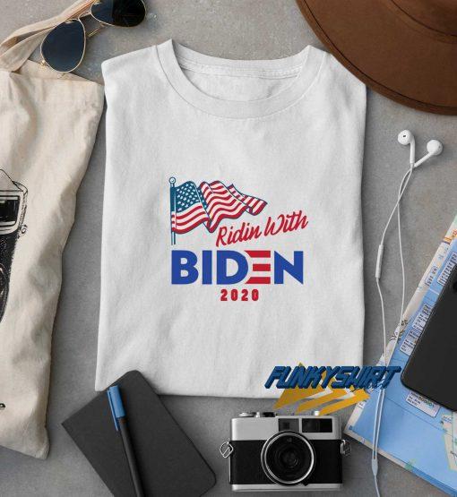 Ridin With Biden 2020 Flag t shirt