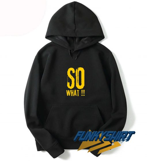 SO What Letter Hoodie