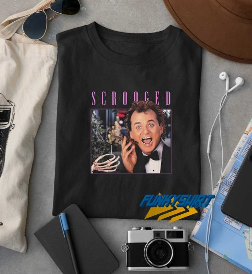 Scrooged Christmas t shirt