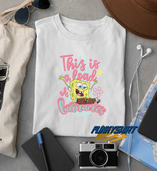 Spongebob Load Of Barnacles t shirt