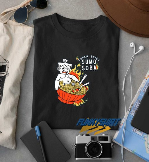 Super Spicy Sumo Soba t shirt