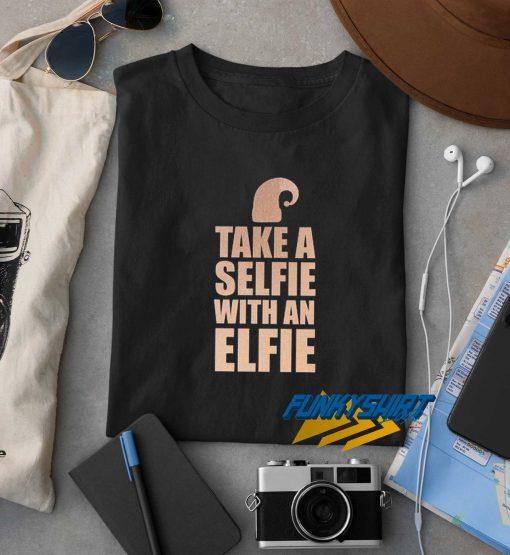Take A Selfie Elfie t shirt