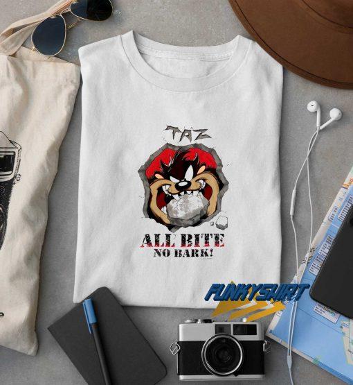 Taz All Bite No Bark t shirt