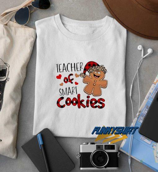 Teacher Of Smart Cookies t shirt
