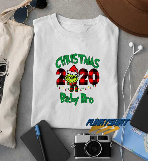 The Grinch Christmas 2020 Baby Bro t shirt