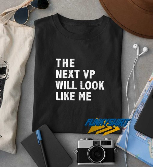 The Next VP t shirt