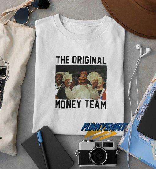 The Original Money Team t shirt