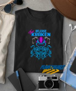 The Release Kraken t shirt