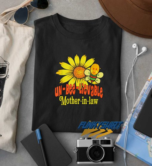 Unbelievable Mother In Law t shirt
