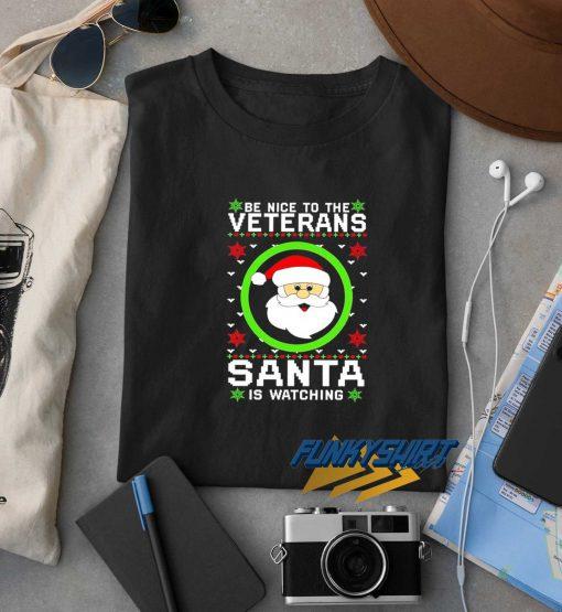 Veterans Santa Is Watching Christmas t shirt