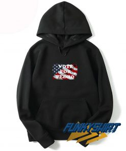Vote For Pedro Flag Hoodie