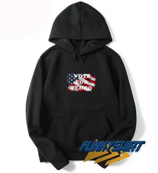 Vote For Pedro Flag Hoodie