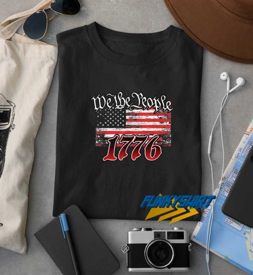 We The People 1776 t shirt