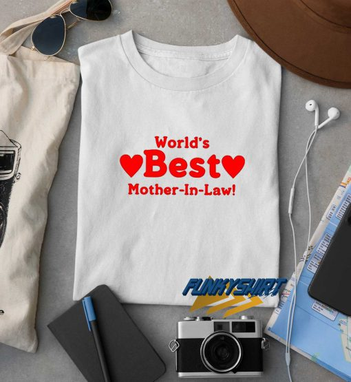 World Best Mother In Law t shirt