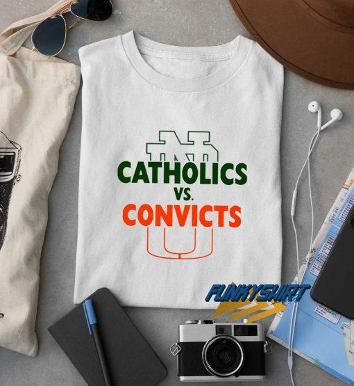 Catholics Vs Convicts Letter t shirt