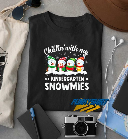 Chillin With My Snowmies New t shirt