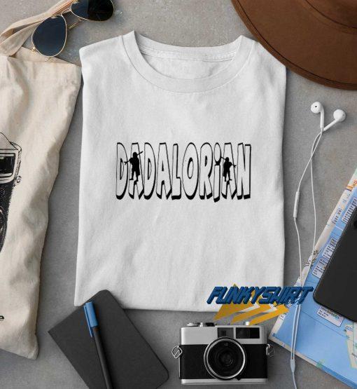 Dadalorian Letter t shirt