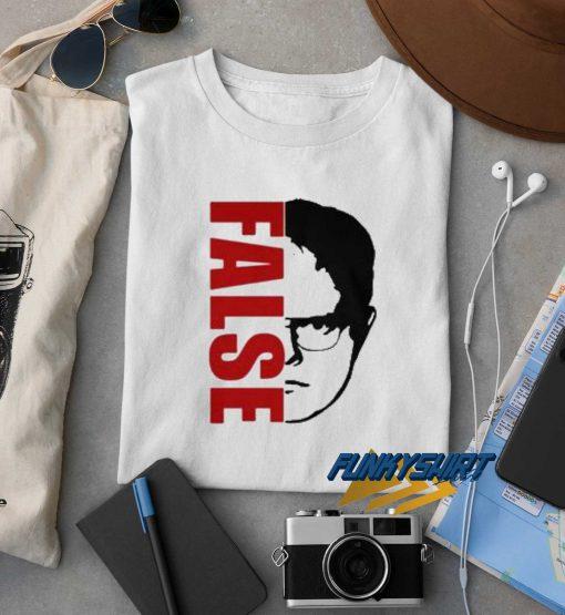 Dwight Schrute False t shirt