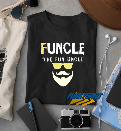 Funcle Fun Uncle Funny t shirt
