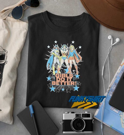 Girls Do It Better t shirt
