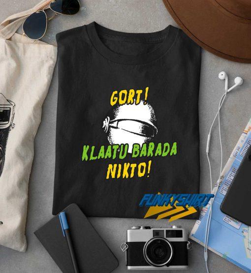 Gort Klaatu Barada Nikto t shirt