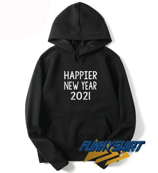 Happier New Year 2021 Hoodie