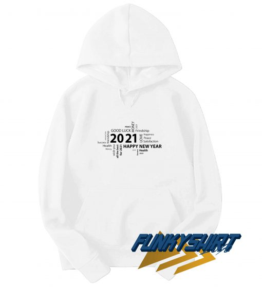 Happy New Year 2021 Quotes Hoodie