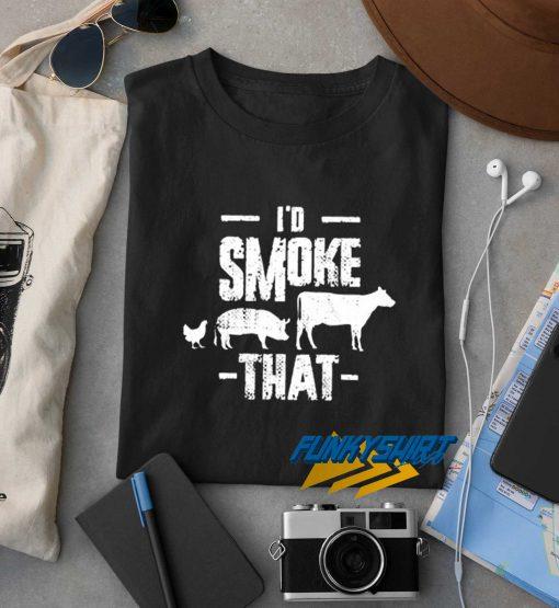 Id Smoke That Animals t shirt