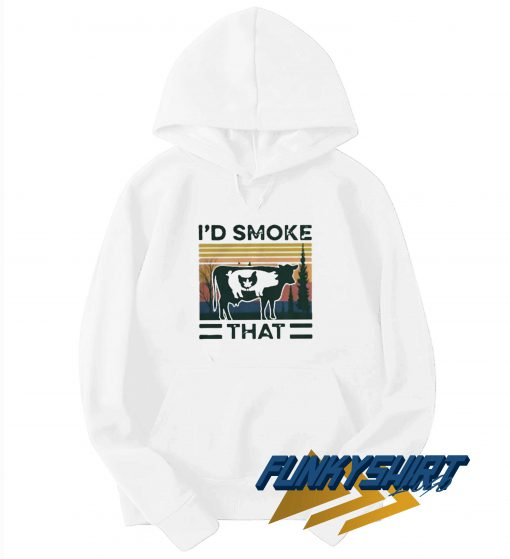 Id Smoke That Vintage Hoodie