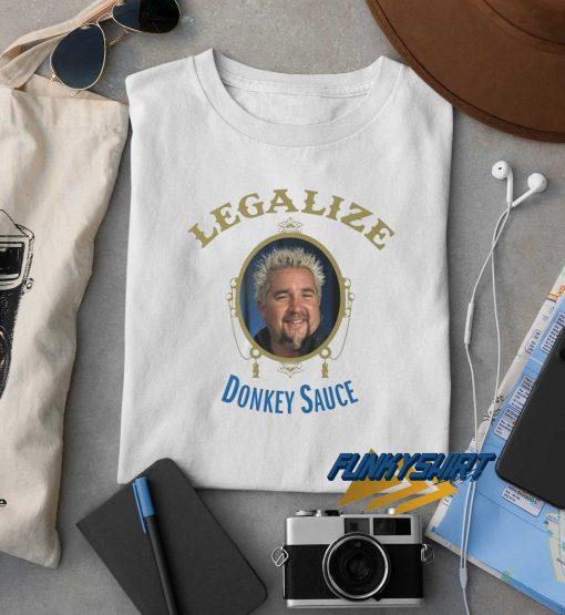 Legalizde Donkey Sauce t shirt