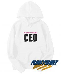 My Favorite Position CEO Hoodie