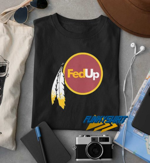 Native America FedUp t shirt