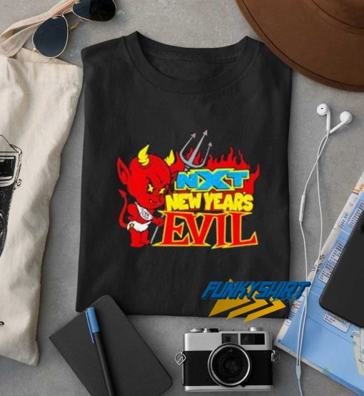 Next New Years Evil t shirt