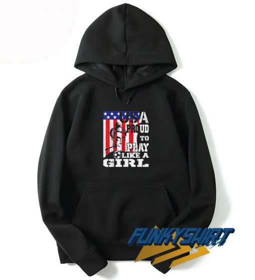 Play Like A Girl Hoodie