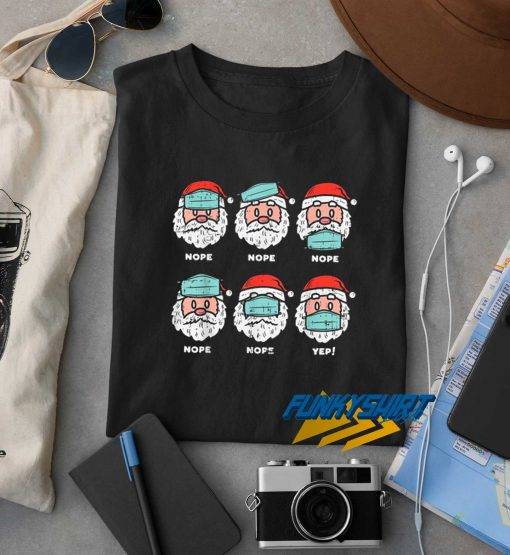 Santa Face Mask Funny t shirt