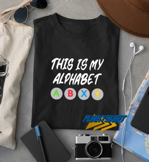 This is My Alphabet Abxy t shirt