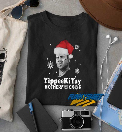 Yippee Ki Yay Mother Fucker t shirt