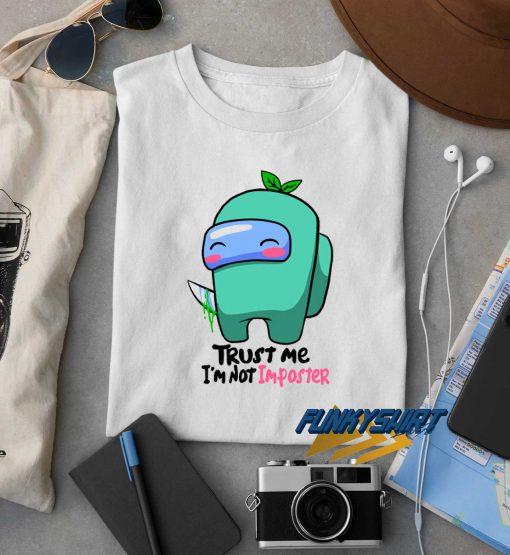Among Us Trust Me t shirt