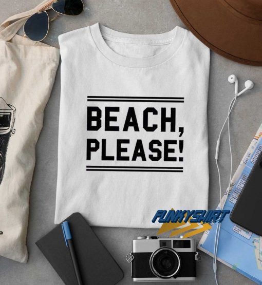 Beach Please Logo t shirt