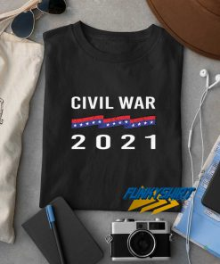 Civil War 2021 t shirt